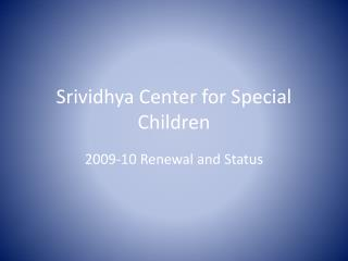 Srividhya  Center for Special Children