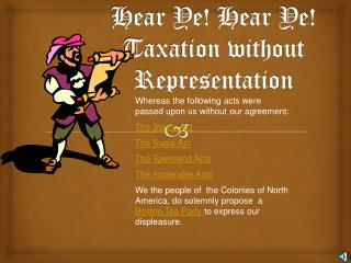 Hear Ye! Hear Ye! Taxation without Representation