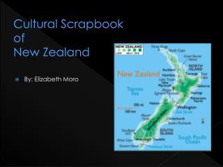 Cultural Scrapbook  of  New Zealand