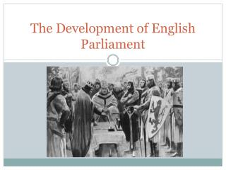 The Development of English Parliament