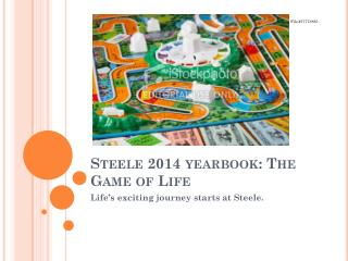 Steele 2014 yearbook: The Game of Life
