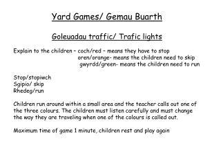 Yard Games/  Gemau Buarth Goleuadau  traffic/  Trafic  lights