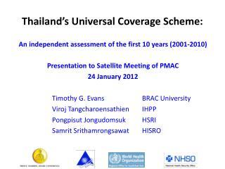 Thailand's Universal Coverage Scheme:
