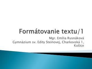 Formátovanie textu/1