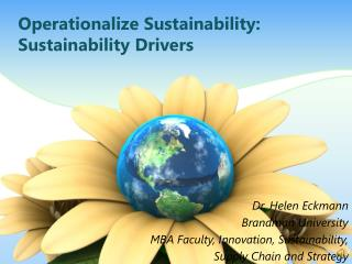 Operationalize Sustainability: Sustainability  Drivers