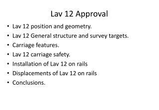 Lav 12 Approval