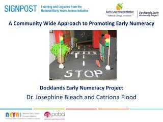 A Community Wide Approach to Promoting Early Numeracy Docklands Early Numeracy Project