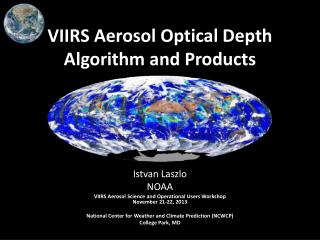 VIIRS Aerosol Optical Depth Algorithm and Products