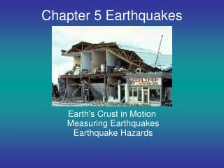 Chapter 5 Earthquakes