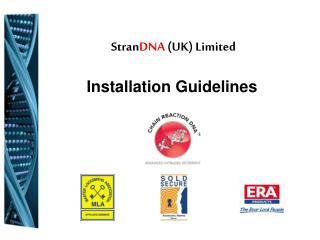 Stran DNA  (UK) Limited