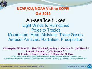 NCAR/CU/NOAA Visit to KOPRI Oct 2012