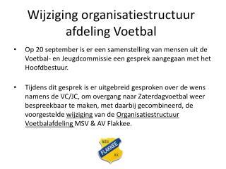 Wijziging organisatiestructuur afdeling Voetbal