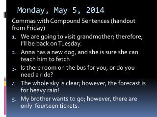 Monday, May 5, 2014