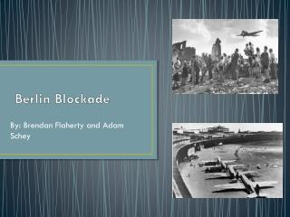 B erlin  Blockade
