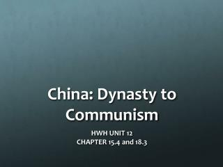 China: Dynasty to Communism