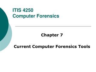 ITIS 4250 Computer Forensics