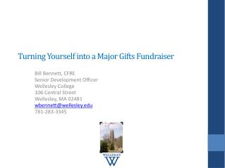 Turning Yourself into a  Major  Gifts Fundraiser
