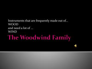 The Woodwind Family