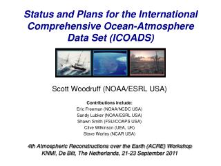 Status and Plans for the International Comprehensive Ocean-Atmosphere Data Set (ICOADS )