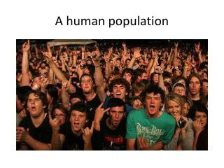 A human population