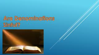 Are Denominations Sinful?