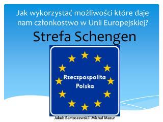 Jak wykorzystać możliwości które daje nam członkostwo w Unii Europejskiej?