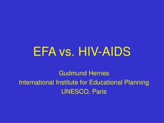 EFA vs. HIV-AIDS