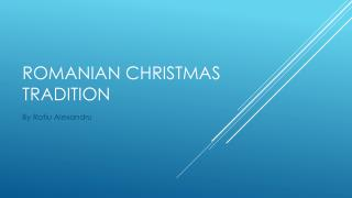 Romanian Christmas tradition
