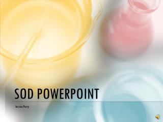 SOD PowerPoint