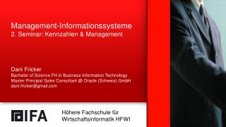 Management- Informationssysteme 2. Seminar:  Kennzahlen  & Management