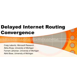 Delayed Internet Routing Convergence