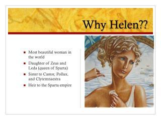 Why Helen??