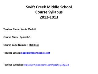 Swift Creek Middle School Course Syllabus 2012-1013