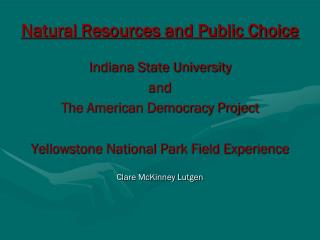 Natural Resources and Public Choice