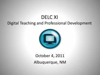 DELC XI Digital Teaching and Professional Development