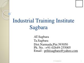Industrial Training Institute 				 Sagbara