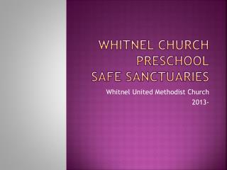 Whitnel Church Preschool Safe  Sanctuaries