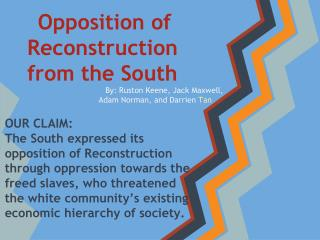 Opposition of Reconstruction from the South