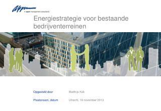 Energiestrategie  voor bestaande bedrijventerreinen