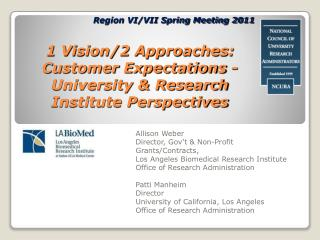 1 Vision/2 Approaches: Customer Expectations - University & Research Institute Perspectives