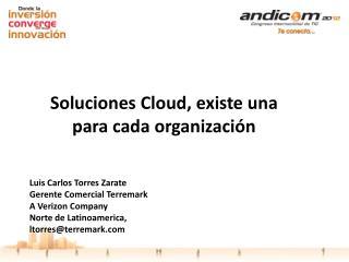 Luis Carlos Torres Zarate Gerente Comercial Terremark A  Verizon Company