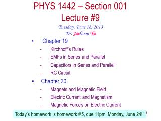 PHYS  1442  – Section  001 Lecture  #9