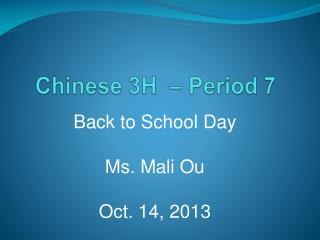Chinese 3H  – Period 7