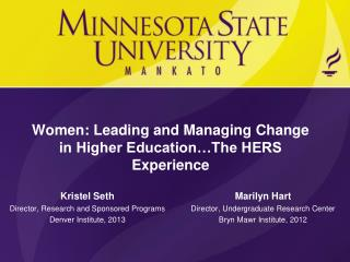 Women: Leading and Managing Change in Higher Education…The HERS Experience
