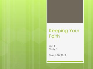 Keeping Your Faith