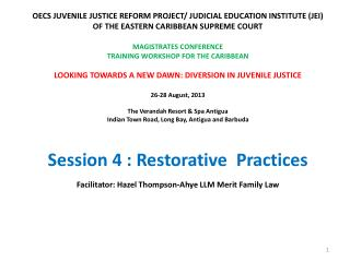 OECS JUVENILE JUSTICE REFORM PROJECT/ JUDICIAL EDUCATION INSTITUTE (JEI)
