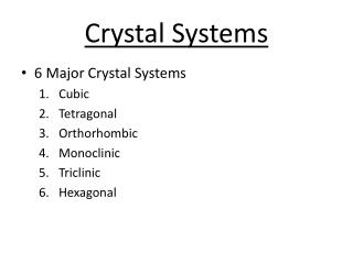 Crystal Systems