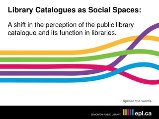 Library Catalogues as Social Spaces: