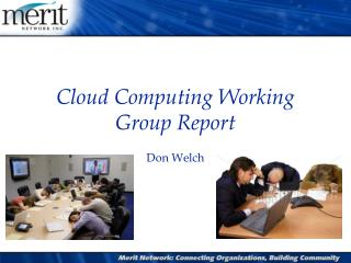 Cloud  Computing Working Group Report