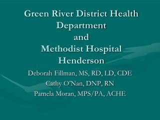 Green River District Health Department and  Methodist Hospital Henderson